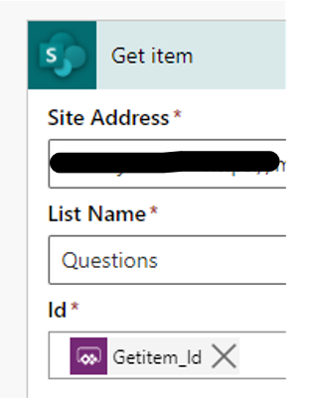 Get item  Site Address •  List Name •  Questions  lcf •