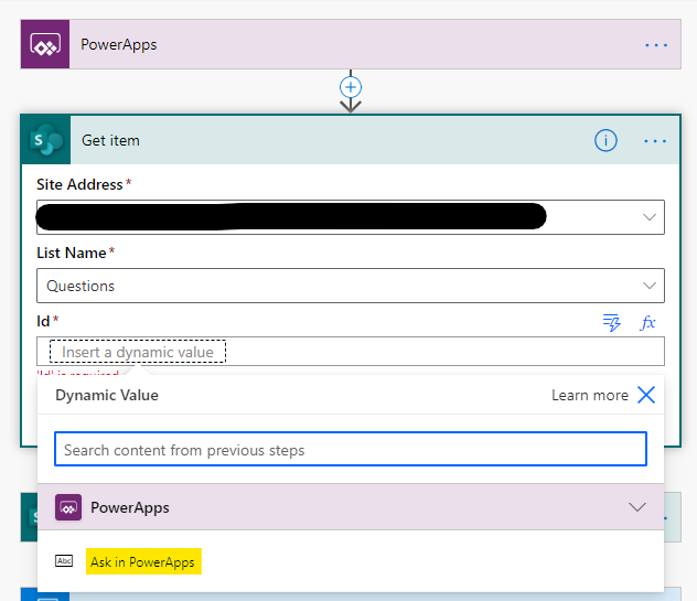 PowerApps  Get item  Site Address *  List Name *  Questions  Insert a dynamic value  Dynamic Value  Search content from previous steps  1119k  o  x  Learn more